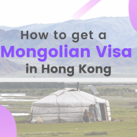 Getting a Mongolian Visa in Hong Kong