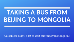 Beijing Mongolia bus article