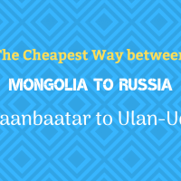 The cheapest way to get from Ulaanbaatar to Russia, Ulan-Ude