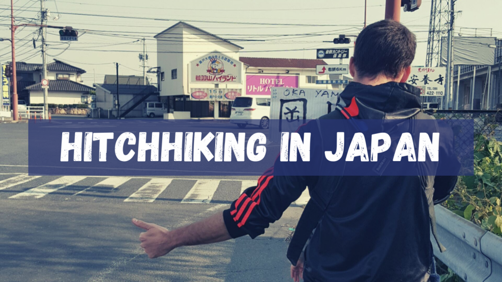 Hitchhiking in Japan : Everything you need to know !