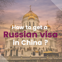 How to get a Russian visa in Beijing, China ?