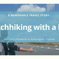 Hitchhiking with a kid to Kaliningrad : A memorable experience