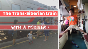 The Trans-Siberian train with a toddler