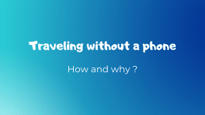 Traveling without a phone