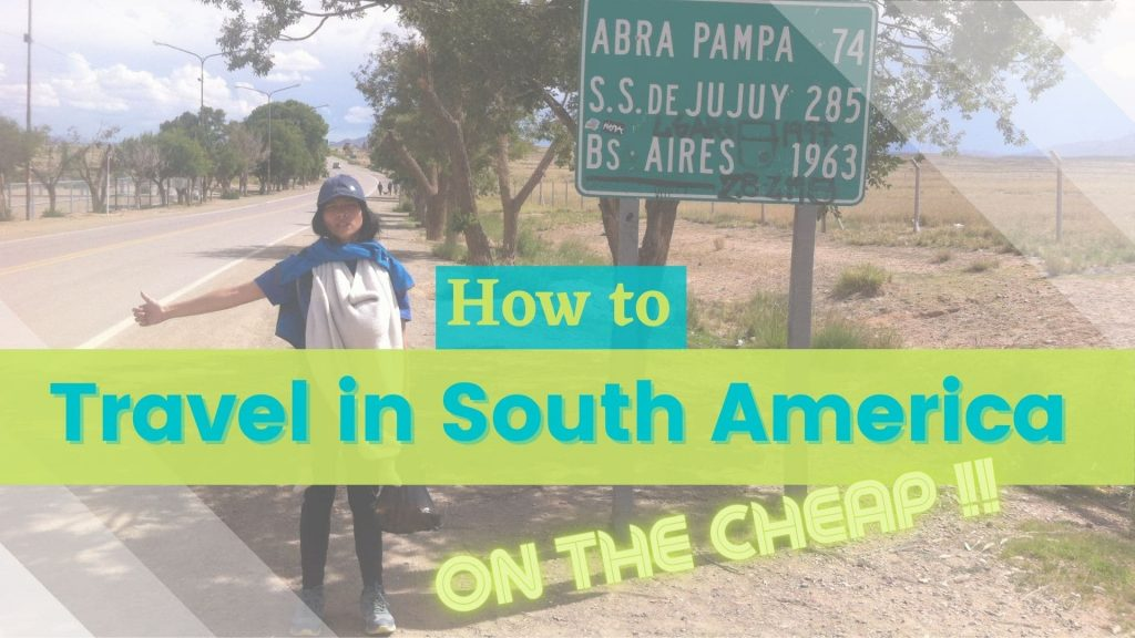 Traveling South America on the cheap