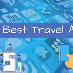 The Best Travel Apps – A Starter's Kit
