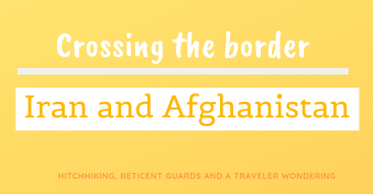 Border Iran and Afghanistan