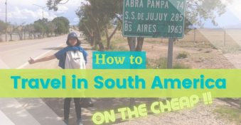 How to travel South America on the cheap